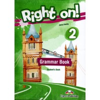 Right On ! 2 Grammar Student's Book - CEFR A2 Elementary