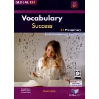 Vocabulary Success CEFR B1 - Preliminary (PET) Exam with answers ( Global ELT )