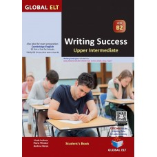 Writing Success : B2 (FCE-First) Student's Book with Answers (Global ELT)