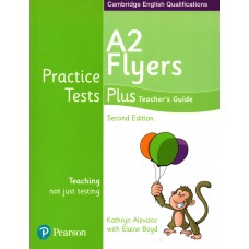 Young Learners English ( YLE ) Flyers Practice Tests Plus Teacher's Guide