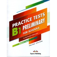 PRELIMINARY for Schools B1 Practice Tests Student's Book