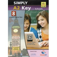 Simply Cambridge English KEY (KET) A2 for Schools - 8 Practice Tests