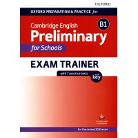 Preliminary B1 For Schools Exam Trainer Practice Tests with key