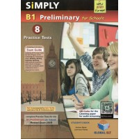 Simply Cambridge English Preliminary (PET) B1 for Schools - 8 Practice Tests