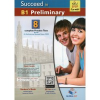 Succeed in Cambridge English Preliminary (PET) B1 - 8 Practice Tests