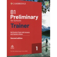 Preliminary for Schools Trainer B1 Six Practice Tests 1 with Answers, Teacher's Notes and Audio Download