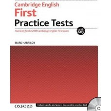 Cambridge English First Practice Tests Tests With Key and Audio CD Pack ( Oxford )