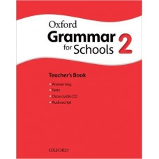Grammar For Schools 2 Teacher's Book