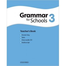 Grammar For Schools 3 Teacher's Book