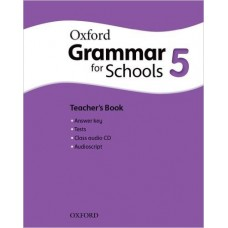 Grammar For Schools 5 Teacher's Book