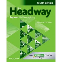 New Headway Beginner Workbook with Key and iChecker Cd-Rom